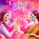 Gulaab Gang Hindi Movie Review Online HD Songs Details